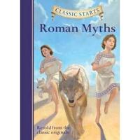 【中商原版】开始读经典:罗马神话 英文原版Classic Starts: Roman Myths