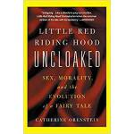Little Red Riding Hood Uncloaked(ISBN=9780465041268) 英文原版