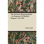 The American Homoeopathist - An Exponent Of Medical Progres