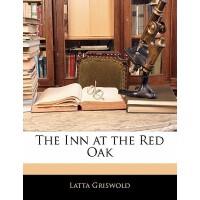 【预订】The Inn at the Red Oak 9781141042043