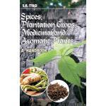 【预订】Spices, Plantation Crops, Medicinal and Aromatic Plants