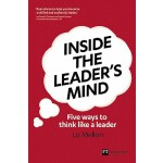 【预订】Inside the Leader's Mind: Five Ways to Think Like a Lea