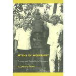 【预订】Myths of Modernity: Peonage and Patriarchy in Nicaragua