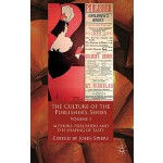 【预订】The Culture of the Publisher's Series, Volume One: Auth