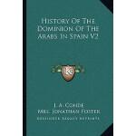 【预订】History of the Dominion of the Arabs in Spain V2 978116
