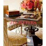【预订】Jay Jeffers: Collected Cool: The Art of Bold, Stylish I