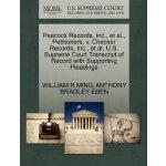 Peacock Records, Inc., et al., Petitioners, v. Checker Reco