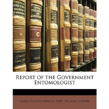 【预订】Report of the Government Entomologist 9781146161022 美国库房发货,通常付款后3-5周到货!