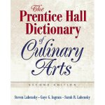 Prentice Hall Dictionary of Culinary Arts, The (Trade Versi