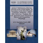 James P. McGranery, Attorney General of the United States,