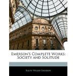【预订】Emerson's Complete Works: Society and Solitude 97811461