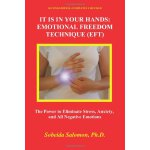 It is in your Hands: Emotional Freedom Technique (EFT), Sec
