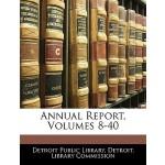 【预订】Annual Report, Volumes 8-40 9781144894656