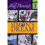 Simon's Dream (The Fog Mound) [ISBN: 978-0689876899]
