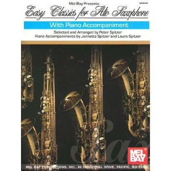 【预订】Easy Classics for Alto Saxophone: With Piano Accompaniment 美国库房发货,通常付款后3-5周到货!
