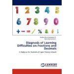 Diagnosis of Learning Difficulties on Fractions and Decimal