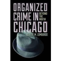 【预订】Organized Crime in Chicago: Beyond the Mafia