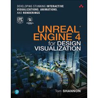 【预订】Unreal Engine 4 for Design Visualization: Developing St