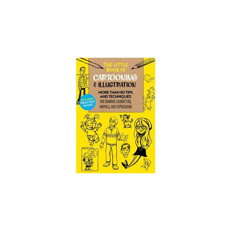 【预订】The Little Book of Cartooning & Illustration: More Than 50 Tips and Techniques for Drawing Characters, Animals, and Expressions 预订商品,需要1-3个月发货,非质量问题不接受退换货。