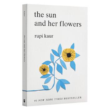 【中商原版】太阳和她的花儿 英文原版 Sun and Her Flowers 露比考尔 Rupi Kaur 自传体诗集诗歌 畅销书《牛奶与蜂蜜》作者新作 心灵疗愈 作者手绘插图