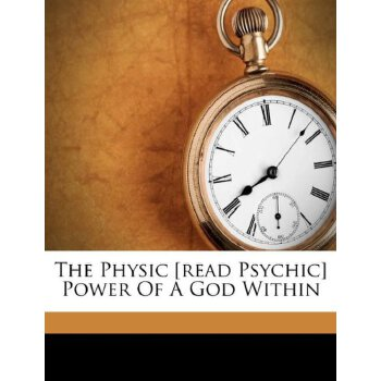 The Physic [read Psychic] Power Of A God Within [ISBN: 978-1246558760] 美国发货无法退货,约五到八周到货