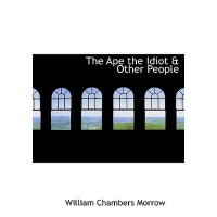【预订】The Ape the Idiot a Other People 9780554299099