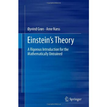 Einstein's Theory: A Rigorous Introduction for the Mathematically Untrained [ISBN: 978-1461407058] 美国发货无法退货,约五到八周到货