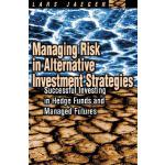 【预订】Managing Risk in Alternative Investment Strategies
