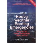 Heavy Weather Boating Emergencies: What to Do When Everythi