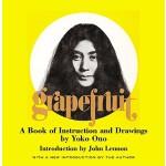 【预订】Grapefruit: A Book of Instructions and Drawings by Yoko