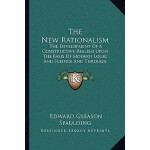 【预订】The New Rationalism: The Development of a Constructive