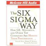 【预订】The Six SIGMA Way: How GE, Motorola, and Other Top Comp