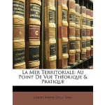 【预订】La Mer Territoriale: Au Point de Vue Theorique & Pratiq