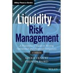 【预订】Liquidity Risk Management: A Practitioner's Guide to Me