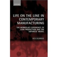 Life on the Line in Contemporary Manufacturing: The Workpla