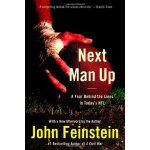 Next Man Up: A Year Behind the Lines in Today's NFL [ISBN: