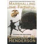 Marshalling The Faithful(ISBN=9780425209974) 英文原版