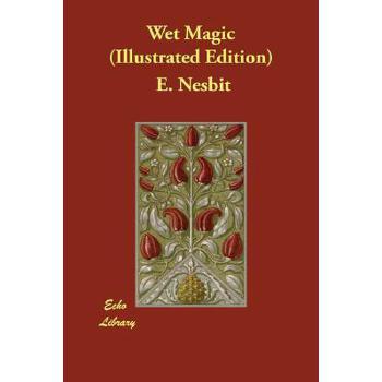 【预订】Wet Magic (Illustrated Edition) 预订商品,需要1-3个月发货,非质量问题不接受退换货。
