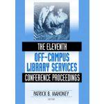 【预订】The Eleventh Off-Campus Library Services Conference Pro