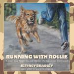 【预订】Running with Rollie: A Simple Story about a Dog and a S