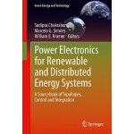 Power Electronics for Renewable and Distributed Energy Syst