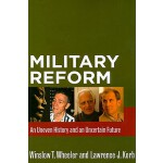 【预订】Military Reform: An Uneven History and an Uncertain Fut