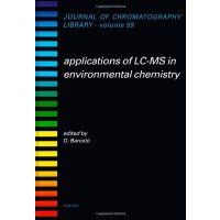 Applications of LC-MS in Environmental Chemistry, Volume 59