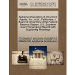 Alabama Association of Insurance Agents, Inc., et al., Peti