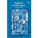 【预订】Anglican Confirmation 1662-1820