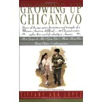 Growing Up Chicana/o [ISBN: 978-0380724192]