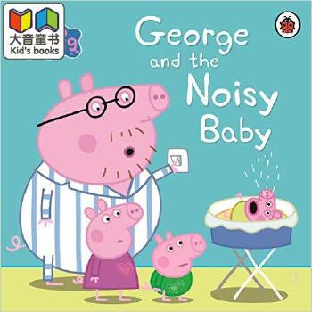 小猪佩奇 粉红猪小妹 英文原版 peppa pig: george and the noisy