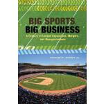 【预订】Big Sports, Big Business: A Century of League Expansion