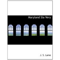 Maryland Sla Very [ISBN: 978-1140026686]