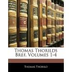 【预订】Thomas Thorilds Bref, Volumes 1-4 9781141401581